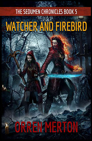 Watcher and Firebird Chapter 1 by Orren Merton