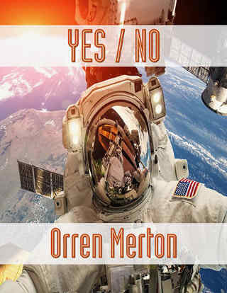 Yes / No by Orren Merton