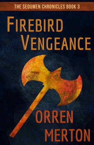 Firebird Vengeance by Orren Merton